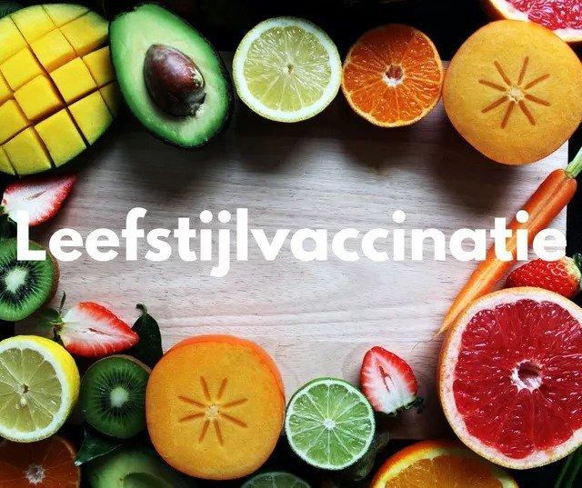 Covid-19 vaccinatie en/of leefstijlvaccinatie?